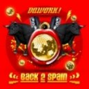 Dawork - Back 2 Spain (Original Mix)