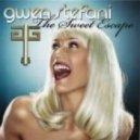 Gwen Stefani - The Sweet Escape (DJ A-One Bootleg)
