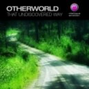 Otherworld - Undiscovered Treasure