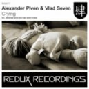 Alexander Piven & Vlad Seven - Crying (Alexander Piven Mix)