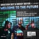 Kristina Sky & Randy Boyer feat Shyboy - Welcome To The Future (Menno de Jong Deep Mix)