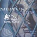 Natalie Gauci - C U Later (Alan X§s Jackin The Bass Mix)