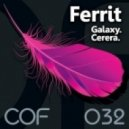Ferrit - Cerera (Original Mix)
