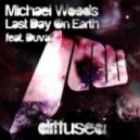 Michael Woods, Duvall - Last Day On Earth (Jaz Von D Remix)