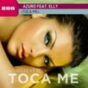 Azuro - Toca Me feat. Elly (DJs From Mars Remix)