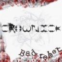 CrowNick - Bad Robot