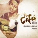 N.O.H.A. - Tu Cafe (Alex Astero & Evan Sax Club Mix)