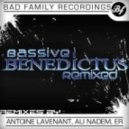 Bassive - Benedictus (Ali Nadem Remix)