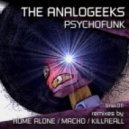 The Analogeeks - Psychofunk (Home Alone Remix)