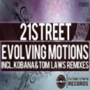 21 Street - Evolving Motions (Original Mix)
