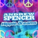 Andrew Spencer - Hippie Dreams (Thomas You Remix)