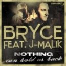 Bryce Feat. J-Malik - Nothing Can Hold Us Back (DJ BAM BAM Remix Long)