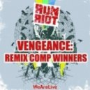 Run Riot - Vengeance (Brainpain Remix)