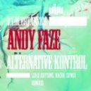 Andy Faze - Alternative Kontrol (Original Mix)
