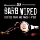 48K - Barb Wired