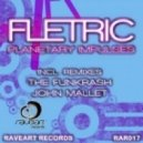 Fletric - Planetary Impulses (the Funkrash Remix)