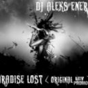 DJ Aleks Energy - Paradise Lost ( Original mix )