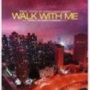 Prok & Fitch Present Nanchang Nancy - Walk With Me