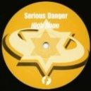Serious Danger - High Noon (ISB Remix)