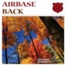 Airbase -  Back (Original Mix)