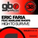 Phill Kay, Eric Faria feat. Marlene Rhod\'s - High To Survive (Mindskap Vocal Mix)