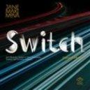 Jane Maximova - Switch (Russian Edition) (Original Mix)