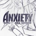 Jackal Queenston - Anxiety (feat. Klippa)