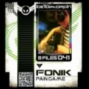 Fonik - Pain Game