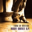 Time In Motion - Audio Gigolo (Original Mix)