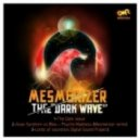 Mesmerizer - The Dark Wave