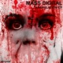 Mass Digital - Annihilation