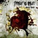 SynSUN vs. Insum - Brave Heart