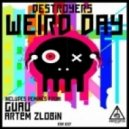 Destroyers - Weird Day - Original Mix