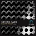 Ninesh Babu - Eighty One (Original Mix)