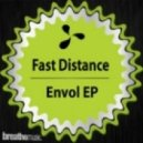 Fast Distance - Envol (Original Mix)