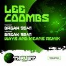 Lee Coombs - Break 9541 (Ways & Means Remix)