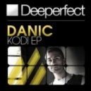 Danic - Kodi (Original Mix)