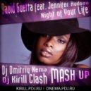 David Guetta ft. Jennifer Hudson - Night Of Your Life (Dj Dmitriy Nema & Dj Kirill Clash MASH UP)