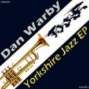 Dan Warby - Home Boy Been Fuck'd (Original)