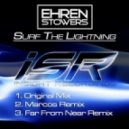 Ehren Stowers - Surf The Lightning (Original Mix)