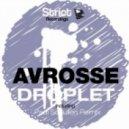 Avrosse - Droplet (Original Mix)