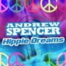 Andrew Spencer - Hippie Dreams (Crystal Rock & Hornyshakerz Remix)