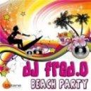 Dj Fred.O   - Beach Party (Djose ElenKo Remix)