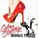 Cobra Starship - Middle Finger (Bingo Players Remix)