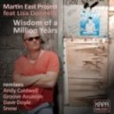 Martin East Project feat Lisa Donnelly - Wisdom of a Million Years (Groove Assassin Remix)