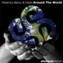 Diehl & Federico Barco ft. Mikky Clap - Around The World (Original Mix)