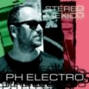 PH Electro - Stereo Mexico (Picco Remix)