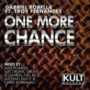 Gabriel Robella Feat. Troy Fernandes - One More Chance (Original Mix)