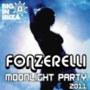 Fonzerelli  ft Ellenyi - Moonlight Party (Dance Til Sunrise) (Extended Radio Mix)