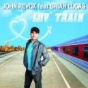 John Revox - Luv' Train (Extended)